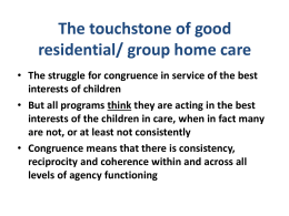 The touchstone of good residential/ group home care