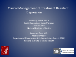 Clinical Management of Treatment Resistant Depression