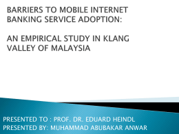 BARRIERS TO MOBILE INTERNET BANKING SERVICE ADOPTION