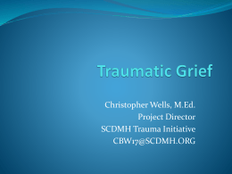 The traumatization of grief?
