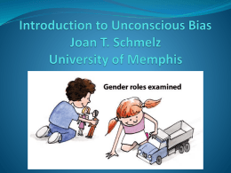 Introduction to Unconscious Bias