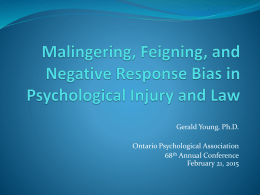 Malingering, Feigning, and Negative Response Bias in