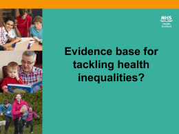 The evidence base for tackling health inequalities