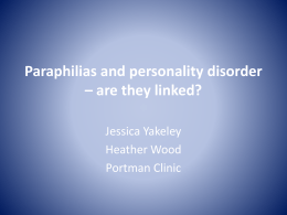 Paraphilias and personality disorder * are they linked?