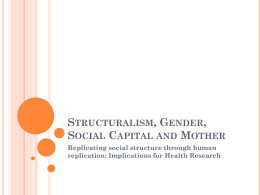 Structuralism, Gender, Social Capital and Mother