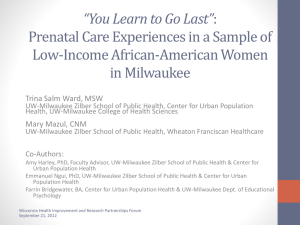 Prenatal Care Experiences in a Sample of Low
