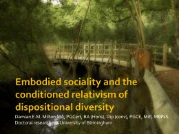 Embodied sociality and the conditioned relativism of dispositional