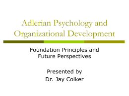 Adlerian Psychology and Organizational Development PowerPoint
