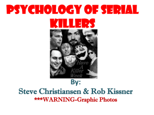 Psychology of Serial Killers-CTL Presentation