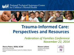 Trauma-Informed Care - National Federation of Families for