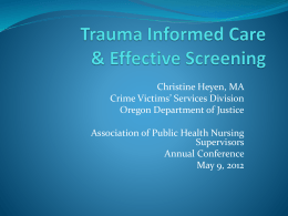 PowerPoint - Trauma Informed Care and Effective Screening