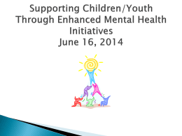 Supporting Children/Youth Through Enhanced Mental