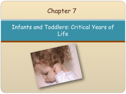 Chapter 7 Infants and Toddlers