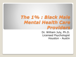 The 1% : Black Male Mental Health Care Providers