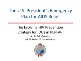 Evolving HIV Prevention Strategy for IDUs in PEPFAR