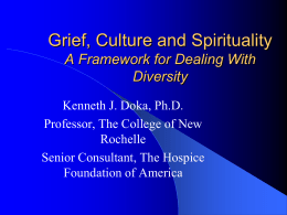 Grief, Culture and Spirituality A Framework for Dealing With Diversity