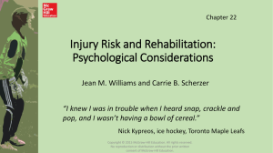 Injury Risk and Rehabilitation: Psychological Considerations