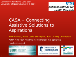 CASA * Connecting Assistive Solutions to Aspirations