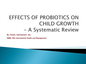 EFFECTS OF PROBIOTICS ON CHILD GROWTH