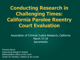 California Parolee Reentry Court Evaluation
