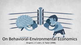On Behavioral-Environmental Economics