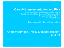 Care act implementation and risk