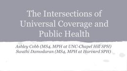 The Intersections of Universal Coverage and Public Health