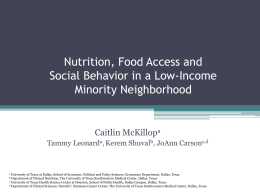 Nutrition, Food Access and Social Behavior in a Low
