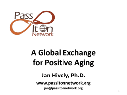 A Global Exchange for Positive Aging