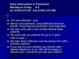 Early intervention in psychosis service