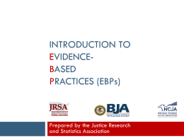 Introduction to Evidence-Based Practices (EBPs)