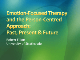 Emotion-Focused Therapy and the Person-Centred
