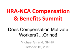 Does Compensation Motivate Workers?*Or not! - HRA-NCA