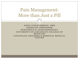 Pain Management: More than just a pill