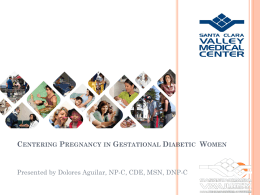 Centering Pregnancy in Gestational Diabetic