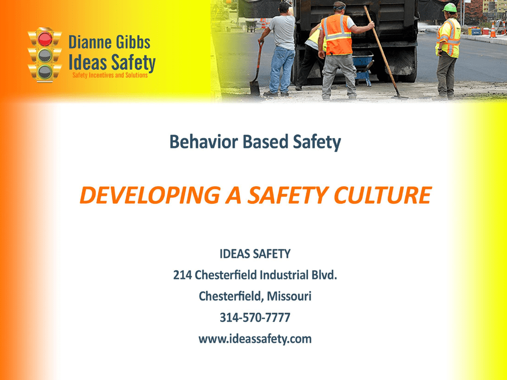 July Meeting – Behavior Based Safety Presentation