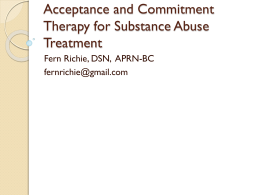 Acceptance and Commitment Therapy for Substance