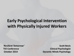Early Psychological Intervention with Physically