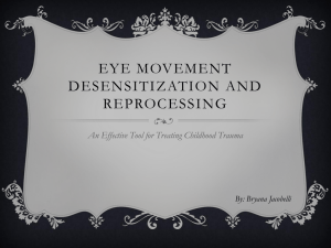 Eye Movement Desentization therapy is best