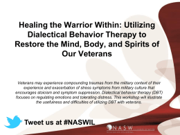 Healing the Warrior Within: Utilizing Dialectical Behavior