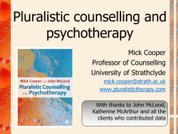 Pluralistic counselling and psychotherapy.