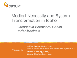 Medical Necessity and System Transformation