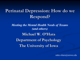 Perinatal Depression - The University of Texas at Austin