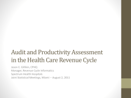 Audit and Productivity Assessment in the Health Care Revenue Cycle