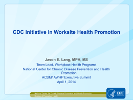 CDC Initiatives in Worksite Health Promotion