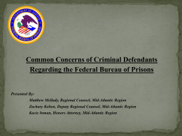 Common Concerns of Federal Defendants with Federal BOP (PPT)