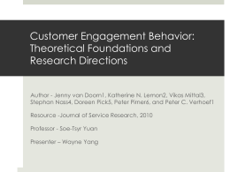 Customer Engagement Behavior: Theoretical Foundations