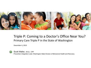 Triple P: Coming to a Doctor`s Office Near You? - ca