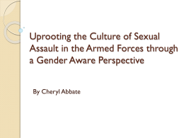 Uprooting the Culture of Sexual Assault in the Armed Forces through