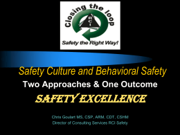 Safety Culture and Behavioral Safety